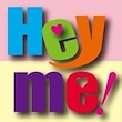 Hey me!